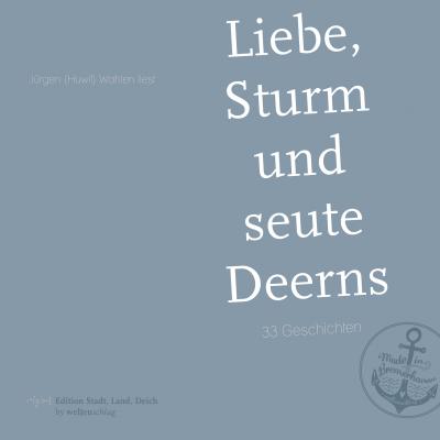 Liebe, Sturm und seute Deerns - Buchcover